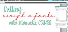 Cutting script fonts with your Cameo.
