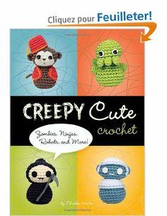Creepy Cute Crochet: Zombies, Ninjas, Robots, and More!: Amazon.fr: Christen Haden: Livres anglais et étrangers