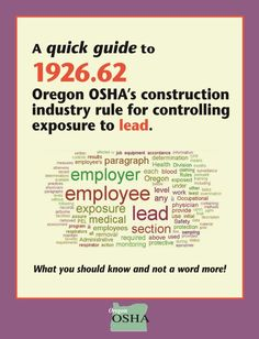 A quick guide to 1926.2 : Oregon OSHA's construction industry rule for controlling exposure to lead, by the Oregon Occupational Safety and Health Division