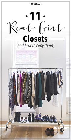 The Real-Girl Closets You Can Actually Copy Hier findet IHR tolle Ideen um euren persönlichen begehbaren Kleiderschrank zu stylen!