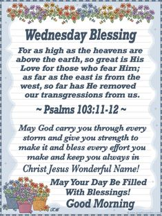 Wednesday Blessing~~J~ Psalms Wednesday Morning Greetings, Wednesday Morning Quotes, Blessed Wednesday, Morning Greetings Quotes, Good Morning Quotes, Good Morning Prayer, Morning Blessings, Good Morning Friends, Morning Prayers