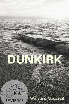 Here's my take on Christopher Nolan's war epic- Dunkirk! The Kat, Christopher Nolan, About Me Blog, War, Movie Posters, Film Poster, Billboard, Film Posters