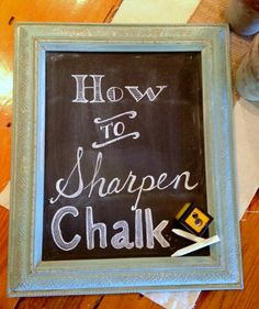 I love having a chalk board canvas that I can change with the seasons, holidays, and my moods! Here is a clever and easy tip on how to sharpen your chalk so you can create the lettering and detail you desire. Chalkboard Canvas, Chalkboard Writing, Chalkboard Lettering, Chalkboard Designs, Chalkboard Paint, Chalkboard Ideas, Chalkboard Drawings, Chalkboard Quotes, Chalk Writing