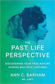 My thoughts on The Past Life Perspective by Ann C. Barham. I've always been interested in reincarnation and this book only furthered that interest