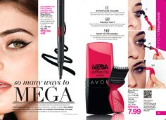 so many ways to MEGA - Mega Effects Mascara $7.99   Mega Effects Liquid Eye Liner $4.99 https://www.avon.com/search/mega?cel_id=mega T_mega?repId=16402404