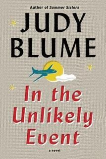 New item September 2015:  In the unlikely event by Judy Bloom.