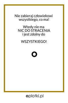Co robię, kiedy nie mam siły… Self Improvement, Motto, Inspirational Quotes, Wisdom, Thoughts, Life, Poufs, Life Coach Quotes, Inspring Quotes