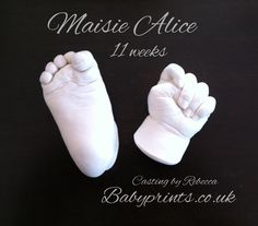 I have cast hundreds and hundreds of little hands and feet, each and every one unique. Here we have Maisie at 11 short weeks x  By Babyprints,co.uk