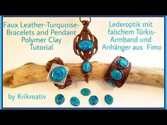 Faux Leather- and Turquoise Bracelets and Pendant, Polymer Clay, Tutorial, - YouTube