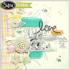 #SizzixScrapbookMonth   Sizzix Tutorial | Love Layout by Genevive Rulona