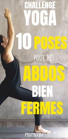 Programme abdo: Retrouvez un ventre plat avec ces exercices de yoga ( en français) pour mincir. Faites ces poses chaque matin pour des abdos toniques et bien fermes même si vous êtes débutant. #abdos #ventre #fitness #musculation #yoga #gainage #femme #pistachiu #minceur #maigrir How To Do Yoga, My Yoga, Yoga Gym, Namaste Yoga, Yoga Meditation, Fitness Exercises, Yoga Exercises, Pilates Workout, Fitness Pilates
