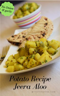 No onion garlic recipe -Boiled potatoes flavored with cumin seeds and other spices. An easy and quick to make recipe served with puris, rotis, phulka or chapati