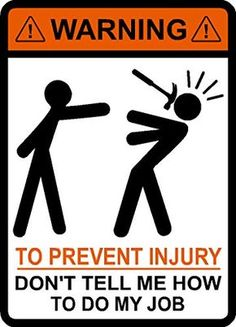 Warning To Avoid Injury Do Not Tell Me How To Do My Job, Hammer, vinyl, decal, car, window, toolbox, sticker IMakeDecalsforYou http://www.amazon.com/dp/B00TJCSCUU/ref=cm_sw_r_pi_dp_Zon5ub02TFHT5