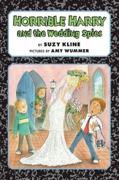Horrible Harry and the wedding spies - Peabody South Branch