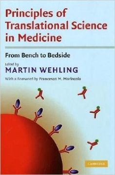 Principles of Translational Science in Medicine: From Bench to Bedside Translational Medicine, Human Genome, Bedside, Free Books, Science, Bench, Events, Future, Future Tense