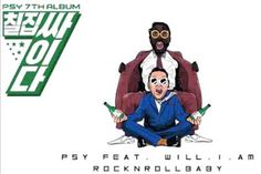 PSY - ROCKnRoLLbaby (Feat. Will.i.am) Full Mp3 Song Download