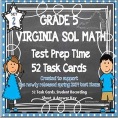 Grade 5 Set 2 Virginia SOL Math 52 TASK CARDS made to support the newly released 2014 SOL test items!