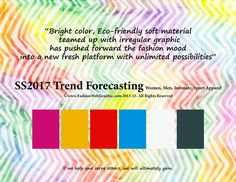 SS/2017 Trend Forecasting for Women, Men, Intimate, Sport Apparel - Bright color, Eco-friendly soft material teamed up with irregular graphic has pushed forward the fashion mood into a new fresh platform with unlimited possibilities www,FashionWebGraphic.com