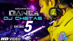 'House of Dance' by DJ CHETAS - Disc - 5 | Best Party Songs