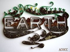 Earth  Quilled Wall Art by aCoCC on Etsy. , via Etsy.