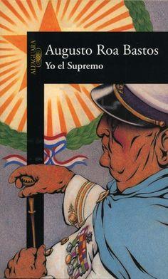 Esta es la décima y última parte de una lista no definitiva de los 100 libros básicos de la narrativa hispanoamericana que debes leer.