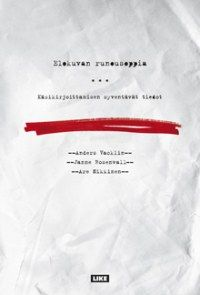 Nikkinen, Rosenvall, Vacklin: Elokuvan runousoppia - Käsikirjoittamisen syventävät tiedot.  Like Kustannus 2007