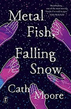 Metal Fish, Falling Snow by Cath Moore Ya Books, Book Club Books, Dealing With Grief, Australian Authors, Metal Fish, Teacher Books, Books For Teens, Book Week, First Novel