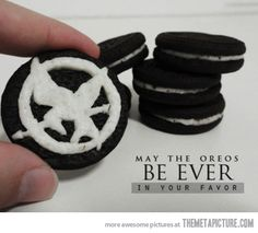 May the oreos be ever in your favor...  BAHAHAHAHA!