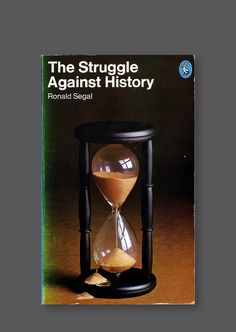 Pelican A1764 – The Struggle Against History [1974] Cover design by Patrick McCreeth