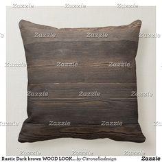 Rustic Dark brown WOOD LOOK texture Throw Pillow Brown Wood, Dark Brown, Brown Cushions, Christmas Card Holders, Custom Pillows, Throw Pillows, Rustic, Texture, Fabric