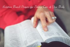 Scripture Based Prayers on Taking Care of Your Body