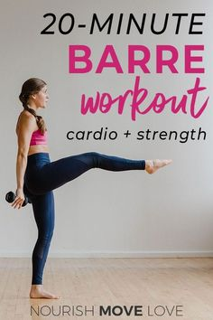 15-Minute Barre Workout: Cardio Barre At Home | barre | barre workout | 15 minute workouts | cardio barre workout | at home workouts || Nourish Move Love #barreworkout #athomeworkouts