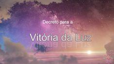 Decreto para a Vitória da Luz - YouTube