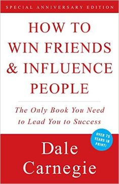 How To Win Friends and Influence People (English Edition) eBook: Dale Carnegie: Amazon.fr: Boutique Kindle