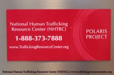 Call the National Human Trafficking Resource Center at 1-888-373-7888 or text BeFree (233733) regarding any suspicious activity  |  from the #PolarisProject  |  Outreach and Awareness Materials | Combating Human Trafficking and Modern-day Slavery