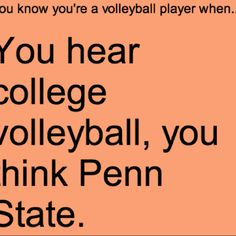 oml penn state is my dream school. luckily they also have the best freaking college volleyball of all time :)) Penn State Volleyball, Volleyball Jokes, Volleyball Problems, Volleyball Workouts, Coaching Volleyball, Volleyball Pictures, Basketball Quotes, Volleyball Players, Volleyball Clipart