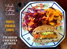 Purple Cabbage Coleslaw, Sweet Potato Chips, Charred Chickpea Burger!