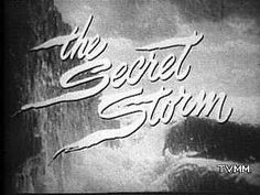 The Secret Storm...Another Old Soap Opera.