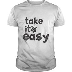 Take It Easy,tt shirt ,novelty tee shirts ,t shirts for men offers ,retro tees ,men's tees ,buy mens t shirts ,have shirts made ,awesome tshirts ,tshirts mens ,new design t shirts ,peace t shirts ,t shirt design company ,stylish men's t shirts , custom made tee shirts ,tee shirts for guys ,t shirts in bulk ,personalized shirts ,shirt ,