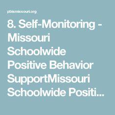 8. Self-Monitoring - Missouri Schoolwide Positive Behavior SupportMissouri Schoolwide Positive Behavior Support