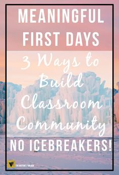 Go beyond the icebreakers. Getting to know your students at the beginning of the year is vital!