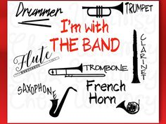 Band SVG Bundle, Drummer, Flute, Trumpet, Clarinet, Trombone, Saxophone Cutting Flies, I'm with the Band SVG, Pdf, Png, Dxf, Eps by ChezWhimsy on Etsy