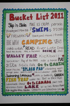 For next year, a summer bucket list!  Must make our own.