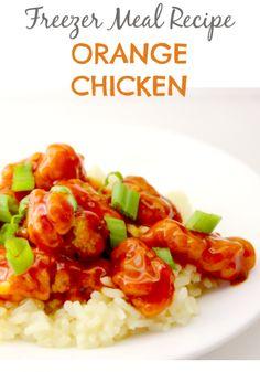 Freezer Meal Recipe:  Orange Chicken