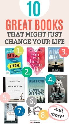 10 Books that Can Change Your Life - Perfect for New Year's resolutions, and improving your work, life, relationships, parenting, and more!