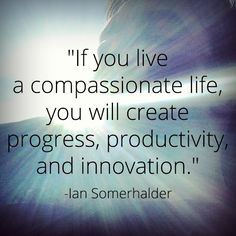 Be compassionate #quotes