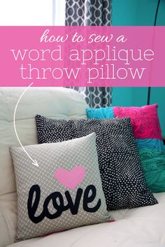 How to Sew a Word Applique Throw Pillow & Zipper for Pillow Cover