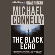 The Black Echo: Harry Bosch Series, Book 1 (Unabridged) | http://paperloveanddreams.com/audiobook/282360594/the-black-echo-harry-bosch-series-book-1-unabridged |