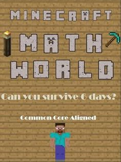 Minecraft Math World. Common Core Stations with Vocabulary Cards pages) High student engagement! See if your students can survive 6 days! Minecraft Classroom, Minecraft Activities, Minecraft School, Math Stations, Math Centers, Math Games, Math Activities, Grade 6 Math, Teaching Math