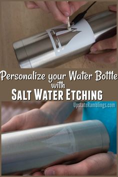 Cool craft! Learn how to Personalize your water bottle with salt water etching - an easy DIY technique that allows you to etch metal with basic household supplies. Salt water etching process #craft #DIY #science